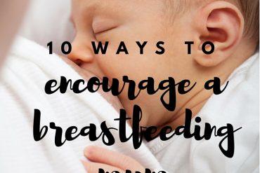 encourage breastfeeding mum
