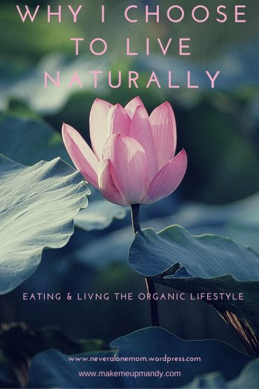 Why I choose to live naturally