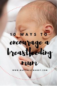 encourage breastfeeding mum