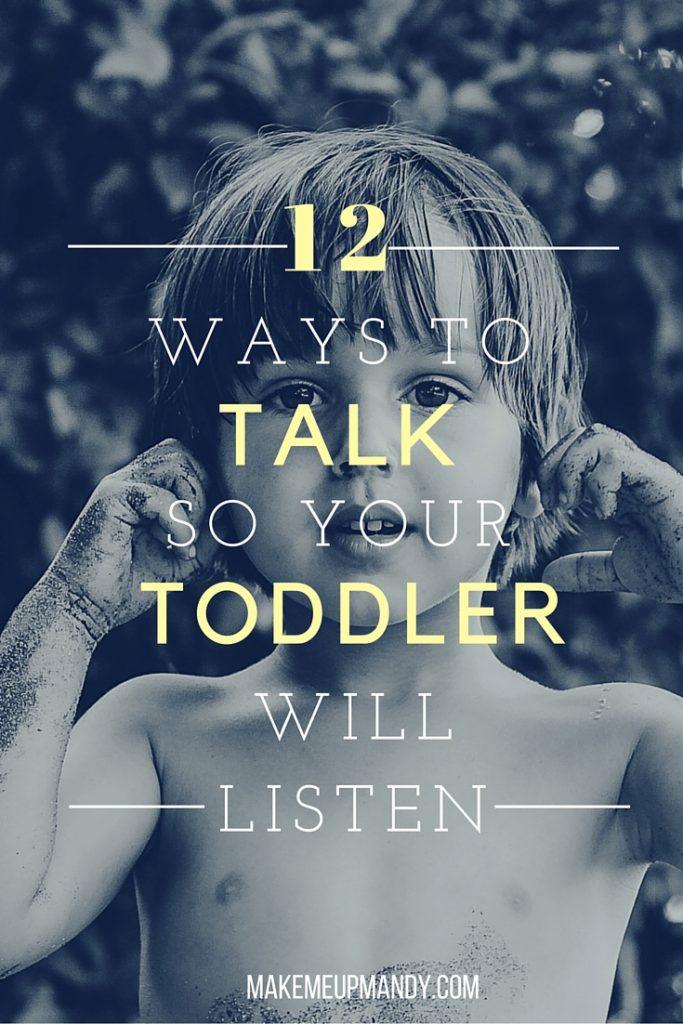 12 ways to talk to toddler listen