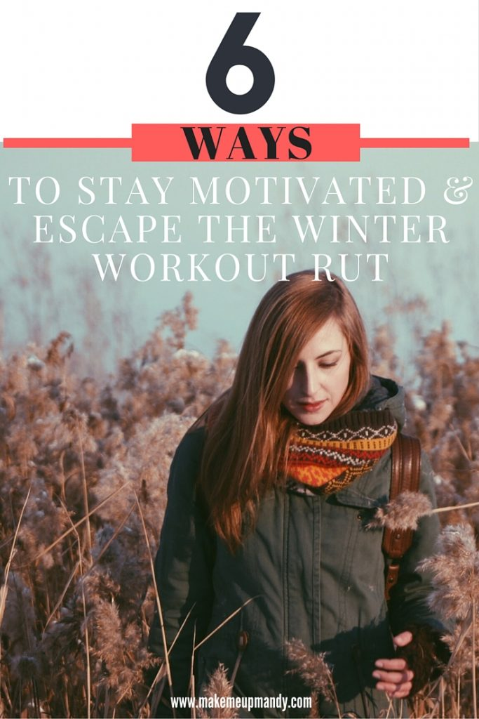 winter workout rut stay motivated