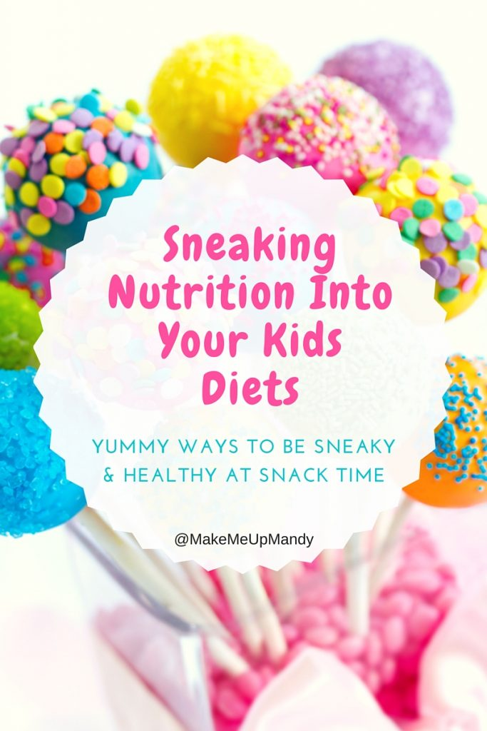 Sneaking Nutrition Into Your Kids Diets